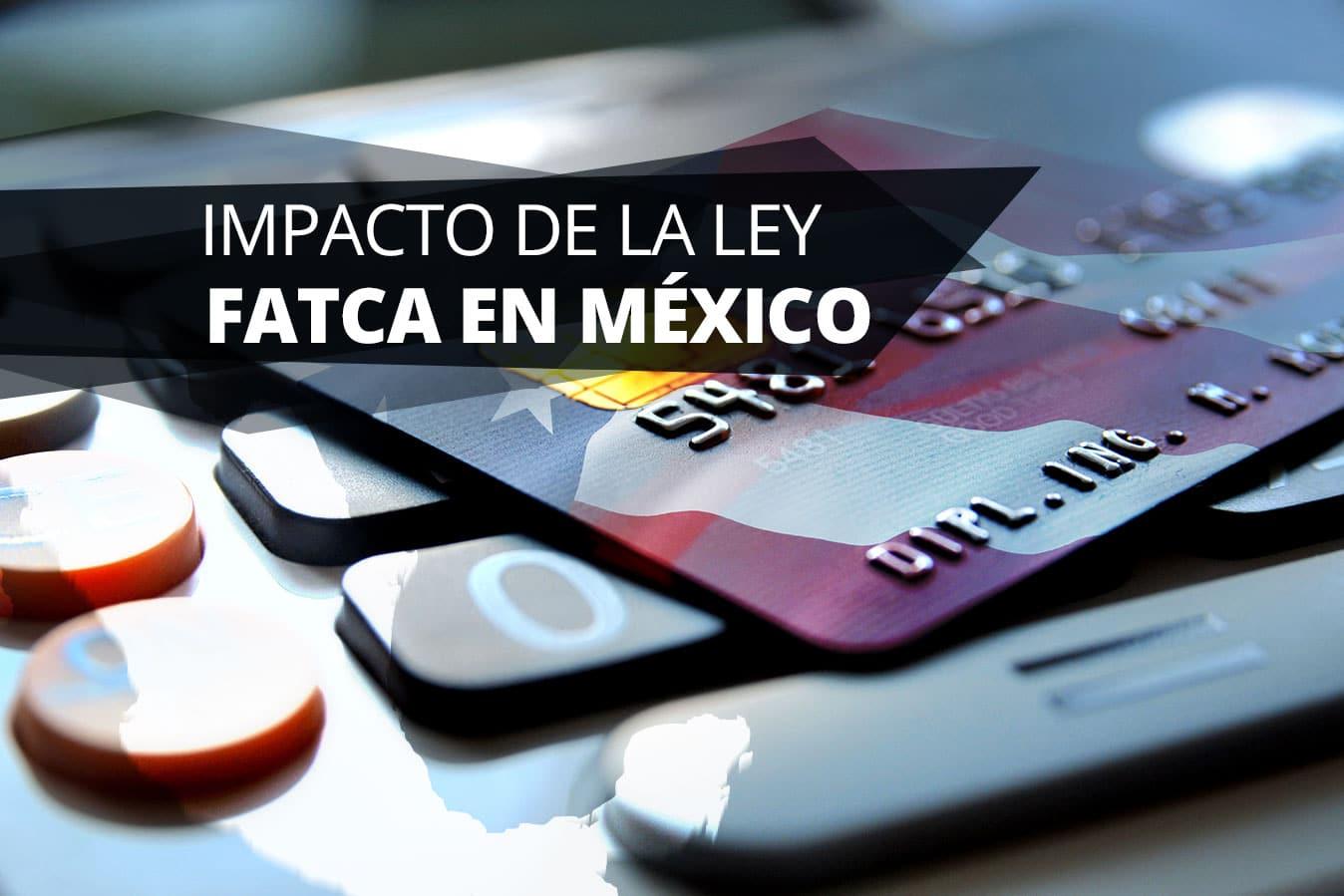 Impacto ley FATCA