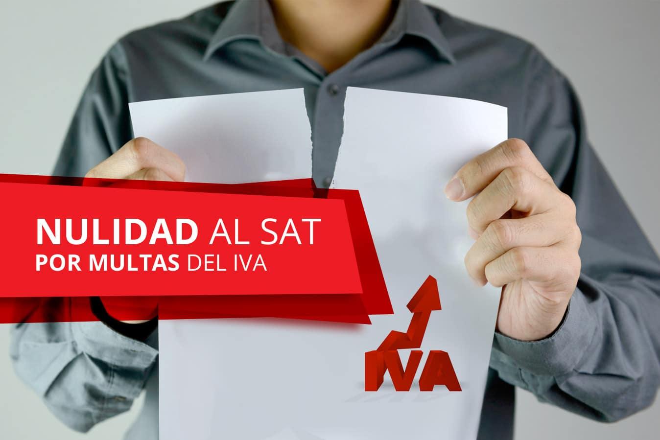 En facultades de comprobación en relación al IVA de pagos provisionales, la sanción por impuestos no declarados, será considerada NULA