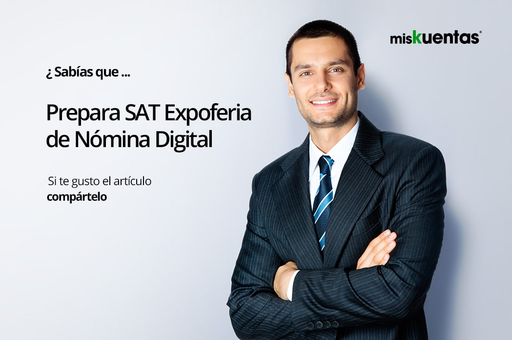 Prepara SAT Expo-feria de Nómina Digital