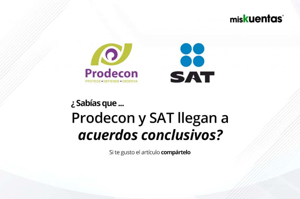 SAT y la PRODECOM informan el uso de los acuerdos conclusivos