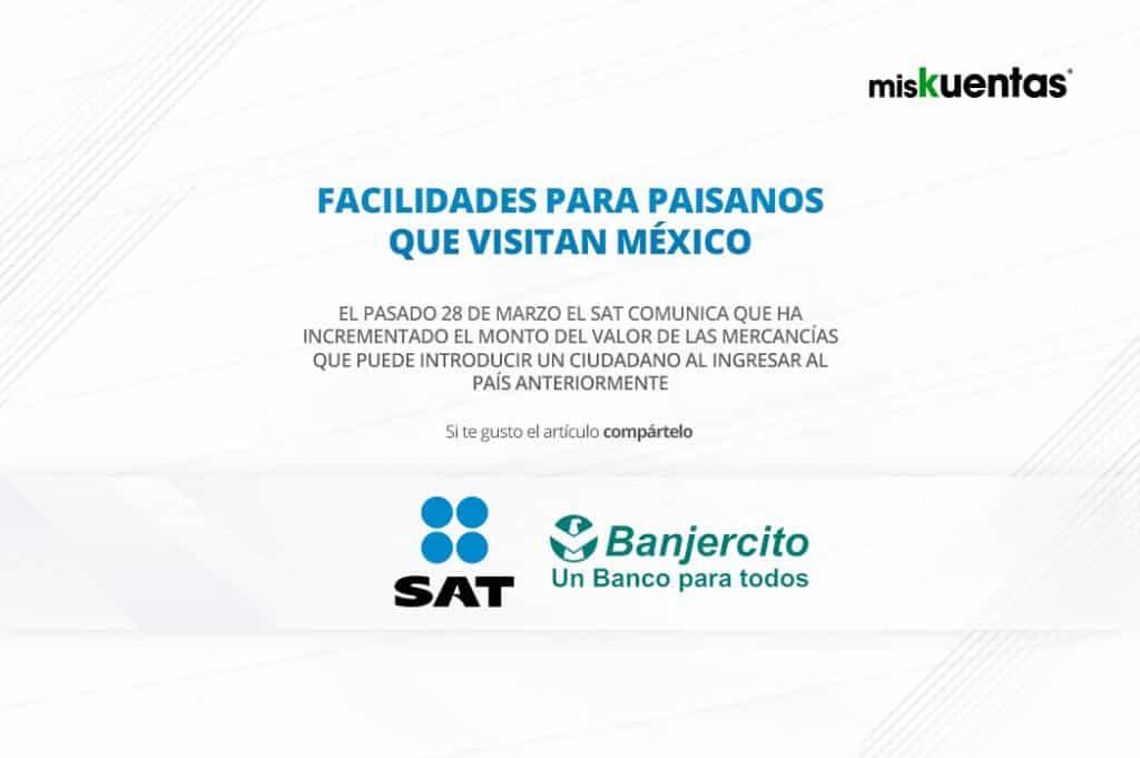 """El SAT comunica facilidades que ofrece dentro del programa """"Bienvenido paisano""""."""