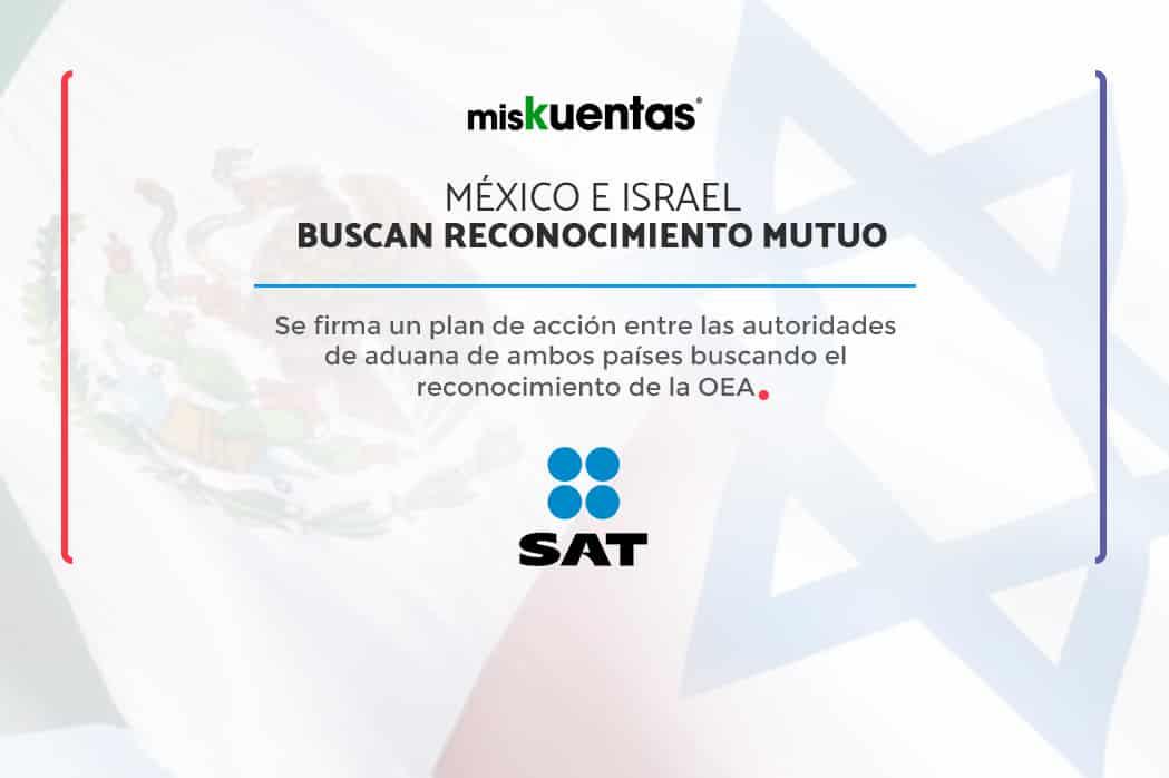 Firma México e Israel plan de aduanas buscando el reconocimiento de Los programas de Operador Económico Autorizado (OEA)