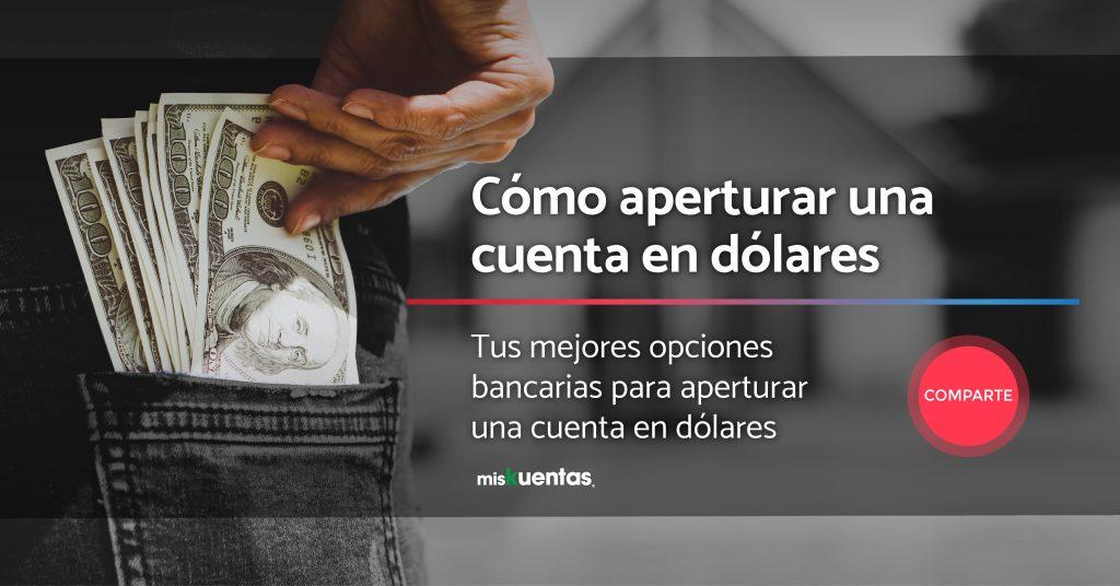 Apertura de cuenta en dólares