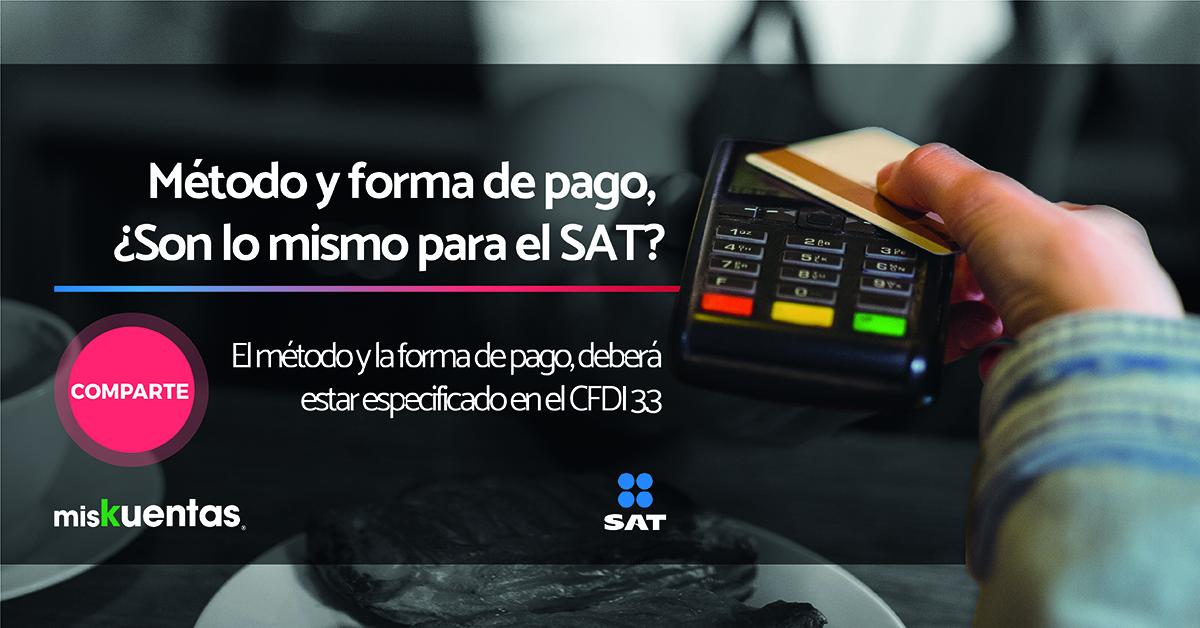 El método y la forma de pago, deberá ser plasmadas dentro de la factura electrónica 3.3, que está por entrar en vigor de forma obligatoria