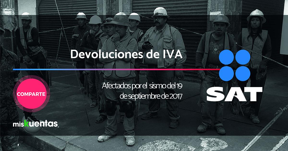Devolución del IVA por gastos e inversiones en el reacondicionamiento, reparación a damnificados por sismo 19 de septiembre 2017