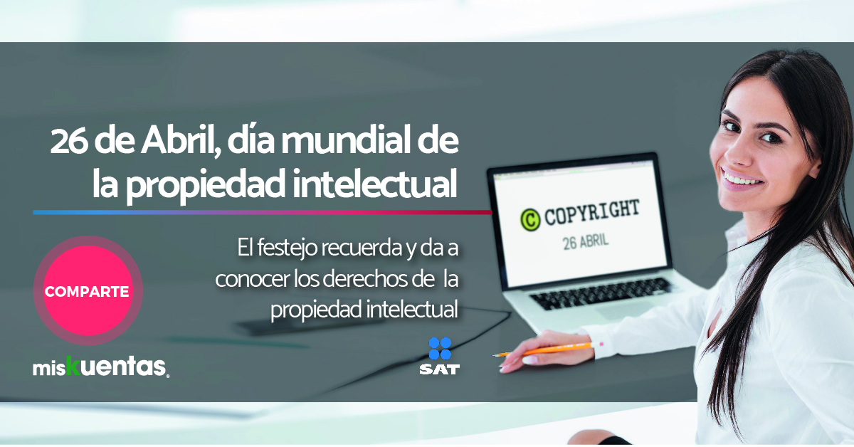 26 de Abril, día mundial de la propiedad intelectual