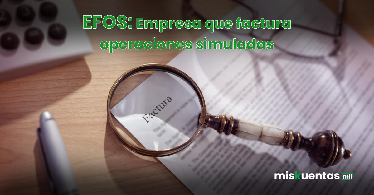 El CFF en el articulo 69-B nos indica cuando una operación es simulada o inexistente