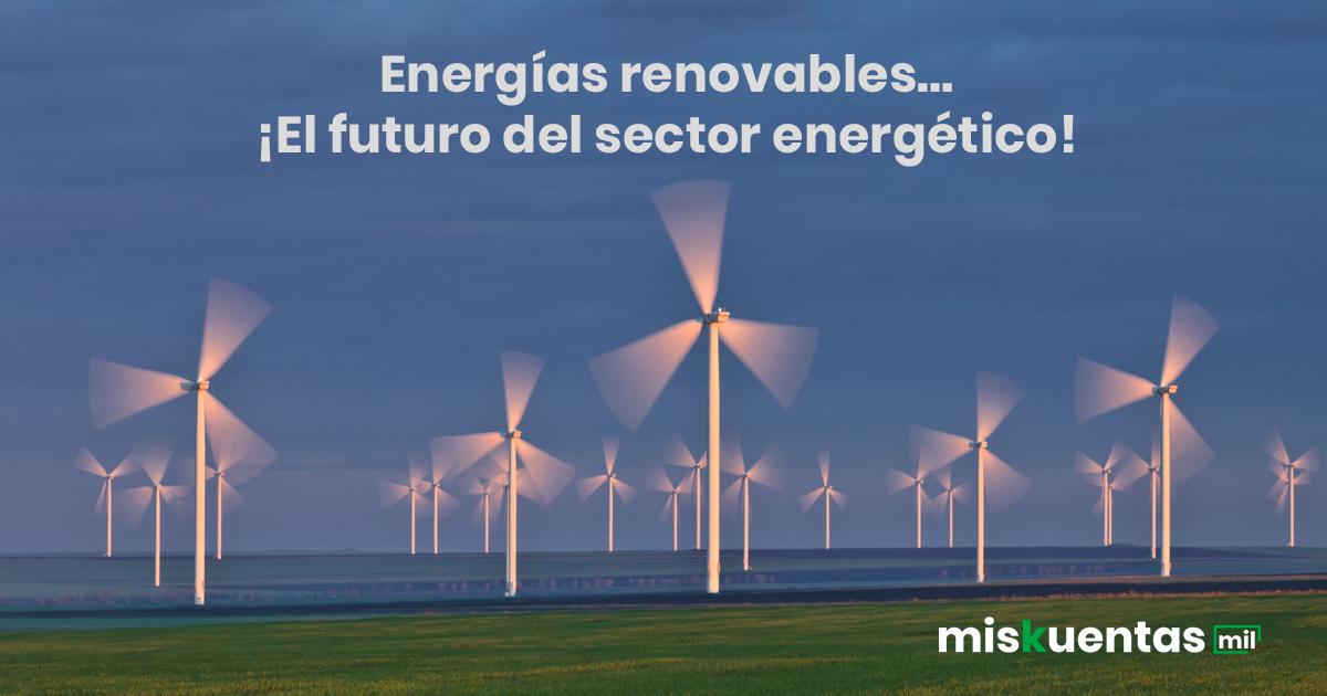 La importancia de las energías renovables o limpias es que son inagotables y amigables con el medioambiente