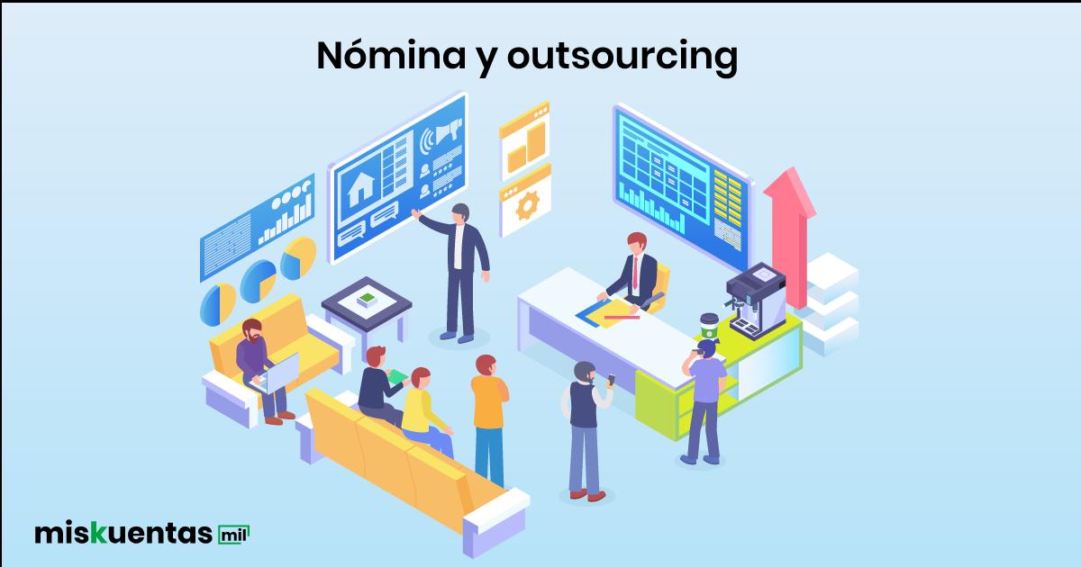 La utilización de outsourcing o un tercero para que lleve tu nómina podría ayudarte en focalizar otros temas o proyectos de tu negocio